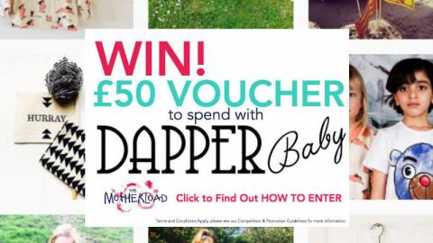 WIN! £50 Voucher to spend with Dapper Baby!