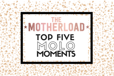 The Motherload Top 5 MOLO Moments