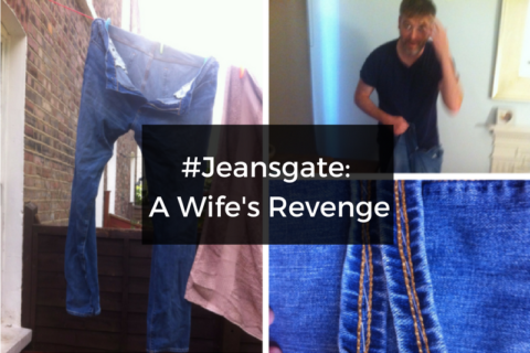 #Jeansgate: A Wife's Revenge