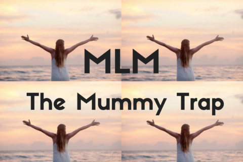 MLM: The Mummy Trap