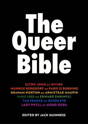 """""""THE QUEER BIBLE is a collection of essays written by queer icons, about the queer trailblazers throughout history who inspired them."""""""